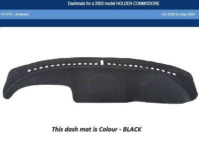 Dash Mat Moulded Black For Holden Commodore VY VY2 10/02-08/04 Dashmat Dashboard