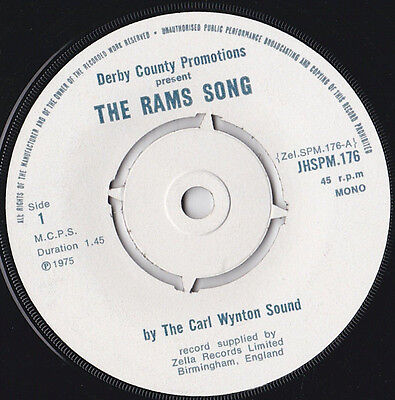 """The Carl Wynton Sound * The Rams Song (Derby County) * 7"""" Single Plays Great"""