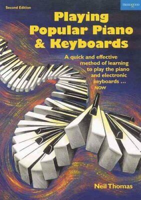 Playing Popular Piano and Keyboards A Quick and Effective Metho... 9781854180155