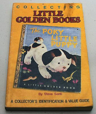 Collecting Little Golden Books Identification & Value Guide by Steve Santi 1989