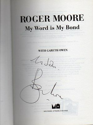 James Bond SIGNED EDITION Book Sir Roger Moore My Word Is My Bond Hard