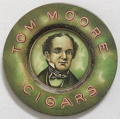 Near Mint Tom Moore Cigar Tin Litho Advertising Tip Tray Great Color And Graphic