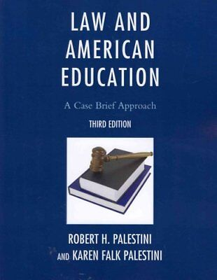 Law and American Education: A Case Brief Approach by Karen Palestini Falk,...