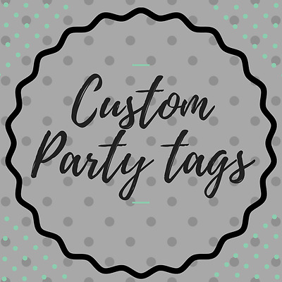 Custom Party Favor Tags, Treat Bags, Thank You Tags, Birthday Tags
