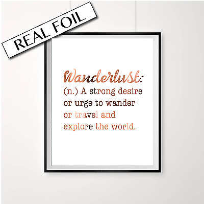 Wanderlust Copper Foil Poster / Travel Print in COPPER / Inspirational Quotes