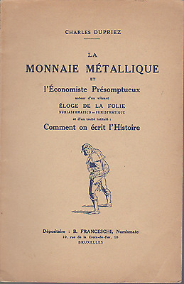 BOOK in french La monnaie metallique numiasthmatico by charles dupriez
