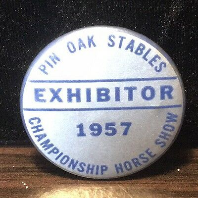 1957 Pin Oak Stables Championship Horse Show Exhibitor Pinback Button