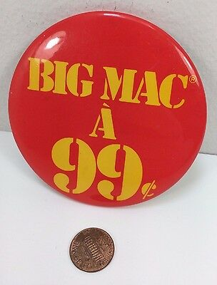 Vintage Mcdonalds Big Mac 99 Cents Canadian button pinback badge pin advertising