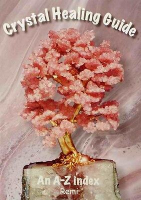 CRYSTAL HEALING GUIDE -  A-Z  Index by Remi