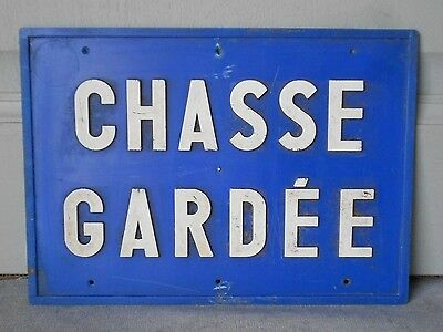 Vintage French BLUE HUNTING private Plaque Sign  : CHASSE GARDEE