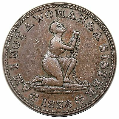 """1838 Hard Times Token, """"Am I Not a Woman & a Sister"""", Low 54, HT-81, nice XF"""