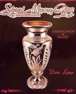 Antique Silver Mercury Glass Price Guide Collector's Book