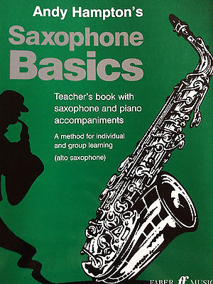 Andy Hampton´s - Saxophhone Basics - Teacher´s Book - Saxophone, Piano