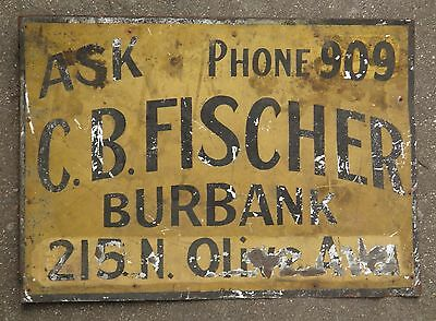 Antique Advertising  Sign C. B. Fischer Burbank Ca Pioneer. Early Land Owner