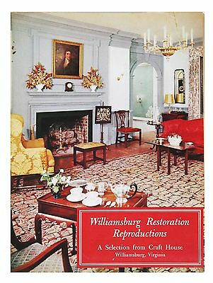Williamsburg Restoration Reproductions: A Selection from Craft House 1958