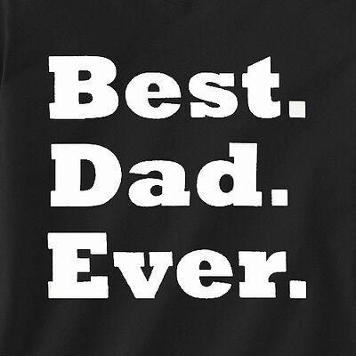 Best Dad Ever Fathers Day Gift Papa Birthday Holiday Saying #1 Men's T-shirt