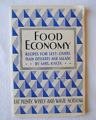 Food Economy by Mrs. Knox 1930s Recipes for Leftovers, Waste Nothing!
