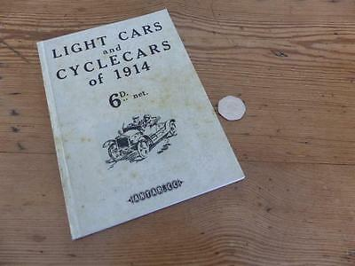 Light Cars & Cyclecars of 1914. A Reprint of an original 1914 Book. oldlugs