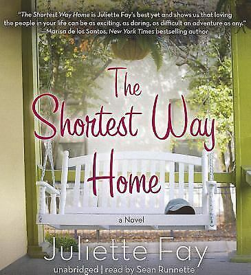 The Shortest Way Home: A Novel by Juliette Fay (2012, CD, Unabridged, Audiobook)