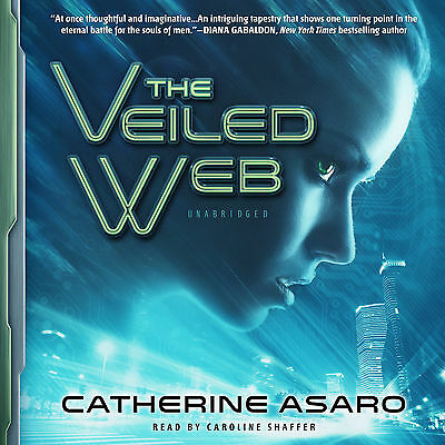 The Veiled Web by Catherine Asaro (2013, CD, Unabridged, Audiobook) *NEW*