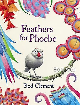 NEW Feathers for Phoebe by Rod Clement Paperback Book Aus Seller