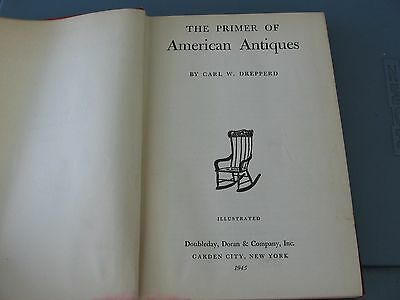 1945 Collectors Book Guide Reference American Antiques By C. Drepperd-Doubleday