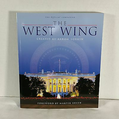 The West Wing Official Companion Book Aaron Sorkin TV Show
