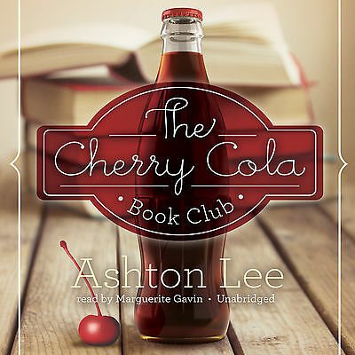 The Cherry Cola Book Club by Ashton Lee (2013, CD, Unabridged, Audiobook) *NEW*