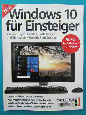 Windows 10 für Einsteiger 12/2017 SFT Guide ungelesen 1A  abs.TOP