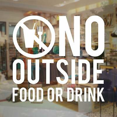 No Outside Food Or Drink Business Store Sign Vinyl Decal Sticker Window Door