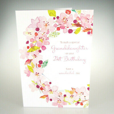 To A Special Granddaughter On Your 21st Birthday BEAUTIFUL 21 Card