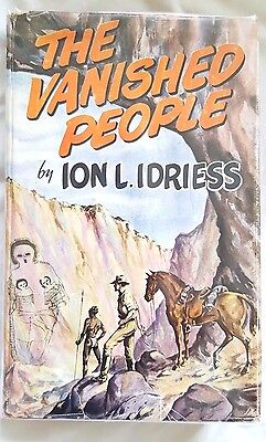 Ion Idriess, The Vanished People. 1955 1st edition with Dustjacket