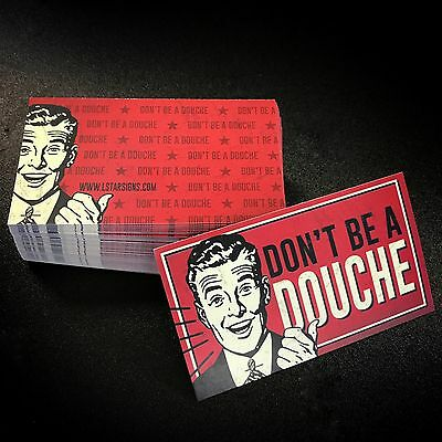 Don't Be a Douche- Business Cards (10 pack)