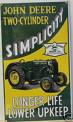 "John Deere Porcelain Enameled Sign ""Simplicity Longer Life-Lower Upkeep."