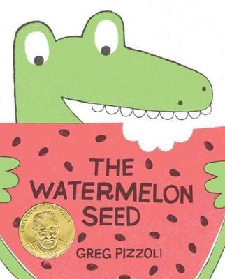 The Watermelon Seed by Greg Pizzoli 9781423171010 (Hardback, 2013)