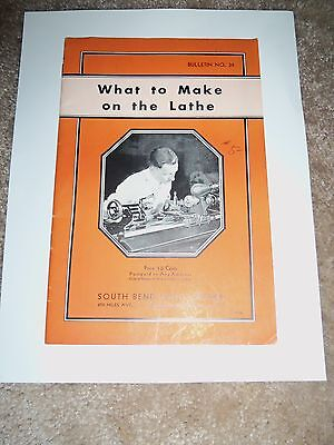 SOUTH BEND  LATHE What to Make on the Lathe Manual ORIGINAL 1936 RARE