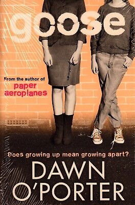 Goose BRAND NEW BOOK by Dawn O'Porter (Paperback, 2014)