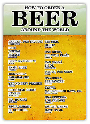How To Order Beer Around The World -Metal Wall Sign Plaque Art- Pint Holiday