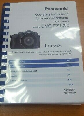 Panasonic Dmc-Fz1000 Full User Manual Guide Instructions Printed 367 Pages A5