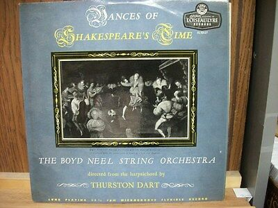 CLASSICAL LP: Dances Of SHAKESPEARE'S Time Boyd NEEL String Orch DART London OL