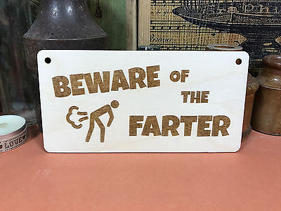 BEWARE OF THE FARTER SIGN wooden hanger house plaque fun man cave den wood gift