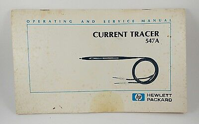 Hewlett Packard 547A Current Tracer Operating and Service Manual HP