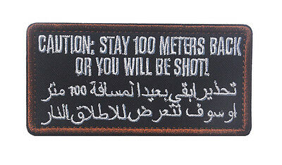 Caution Stay 100 Meters Back Or Shot Arabic 3D Army Swat Military Hook Patch *02