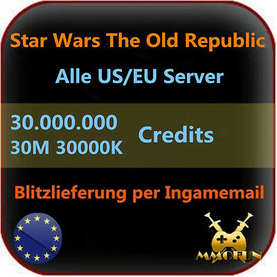 30.000.000 Star Wars the old Republic SWTOR Credits 30M 30000K Alle EU/US Server