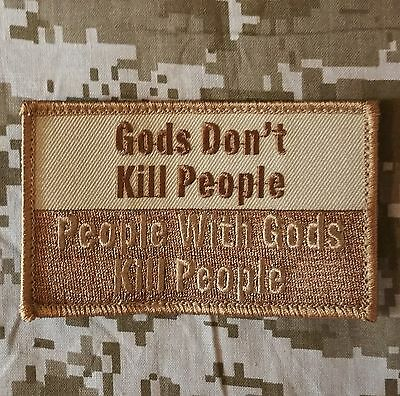 God Dont Kill People Usa Army Tactical Isaf Military Morale Desert Hook Patch