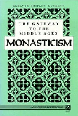 The Gateway to the Middle Ages: Monasticism (Ann Arbor Paperbacks)-ExLibrary