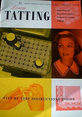 Vintage LEARN TATTING, COATS #660: STEP-BY-STEP INSTRUCTIONS AND PATTERNS Crafts