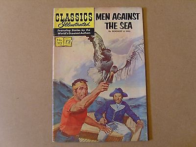 CLASSICS ILLUSTRATED  No. 103 - MEN AGAINST THE SEA by NORDHOFF & HALL  HRN 158