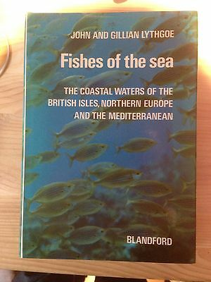 First Edition Fishes of the Sea by John and Gillian Lythgoe