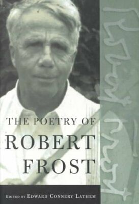 The Poetry of Robert Frost The Collected Poems, Complete and Un... 9780805069860